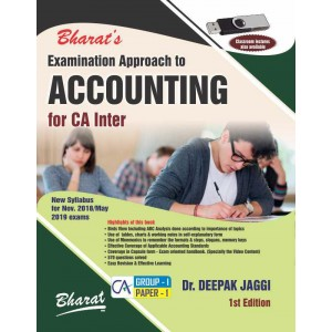 Bharat's Examination Approach to ACCOUNTING for CA Inter Nov. 2018 / May 2019 Exams [New Syllabus] by Dr. Deepak Jaggi